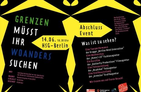 """I'LL WORK Projektwoche Heinrich-Schliemann-Gymnasium – """"Grenzen müsst ihr woanders suchen"""""""